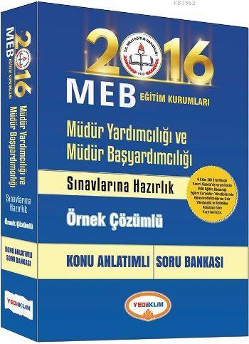 MEB Müdür Yardımcılığı ve Müdür Başyardımcılığı Konu Anlatımlı Soru Bankası 2016