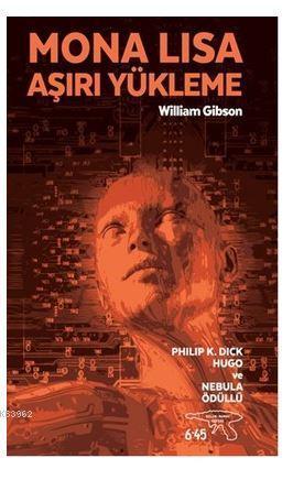 Mona Lisa Aşırı Yükleme; Philip K. Dick Hugo ve Nebula Ödülü