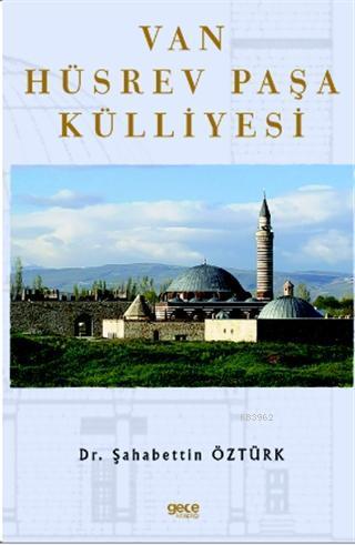 Van Hüsrev Paşa Külliyesi