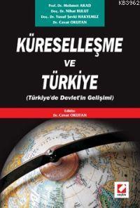 Küreselleşme ve Türkiye; Türkiye'de Devleti'n Gelişimi