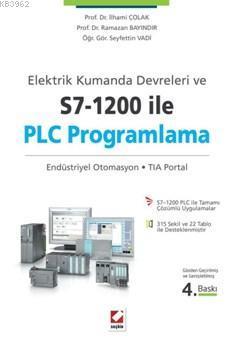 Elektrik Kumanda Devreleri Ve S7-1200 İle Plc Programlama