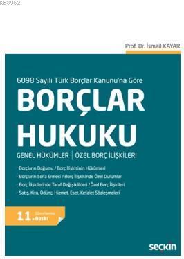 6098 sayılı yeni Türk Borçlar Kanunu'na göre temel bilgileri içeren bu kitap, özellikle hukuk fakült; Genel Hükümler / Özel Borç İlişkileri
