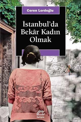 İstanbul'da Bekar Kadın Olmak