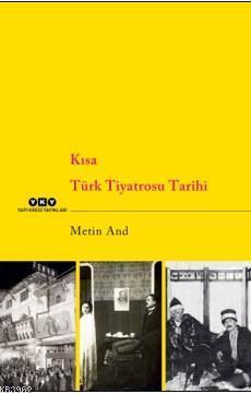 Kısa Türk Tiyatrosu Tarihi