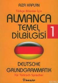 Almanca Temel Dilbilgisi 1; Türkçe Bilenler İçin