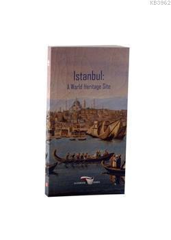 İstanbul; A World Heritage Site