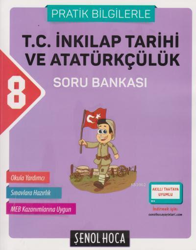8. Sınıf T.C. İnkılap Tarihi ve Atatürkçülük Soru Bankası (Pratik Bilgilerle)