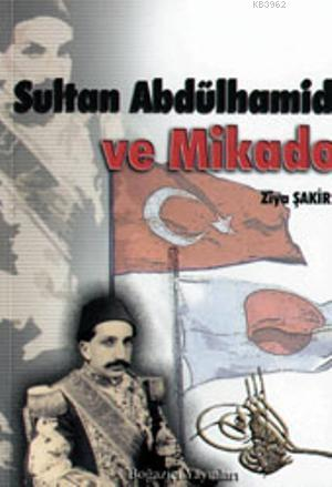Sultan Abdülhamit ve Mikado