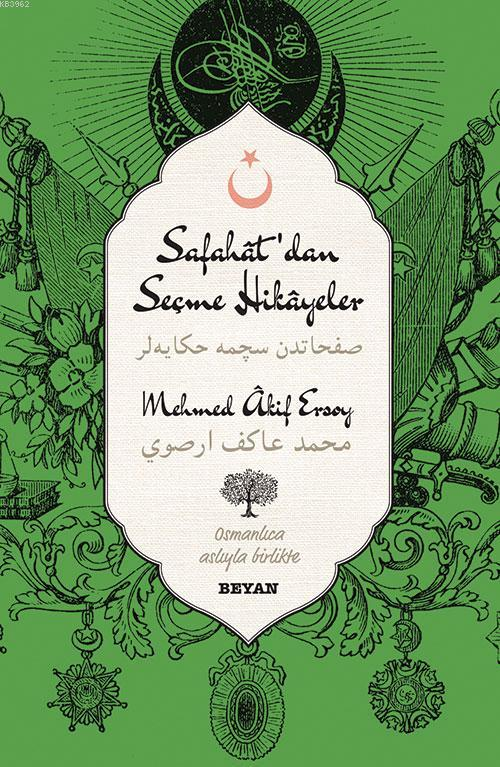 Safahat'dan Seçme Hikâyeler; (Osmanlıca-Türkçe)