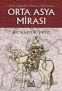 Antik Çağlardan Türklerin Yayılmasına| Orta Asya Mirası