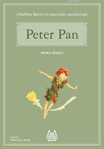 Peter Pan; Gökkuşağı Renkli Resimli Seri