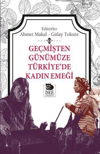 Geçmişten Günümüze Türkiye'de Kadın Emeği