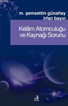 Kelâm Atomculuğu ve Kaynağı Sorunu