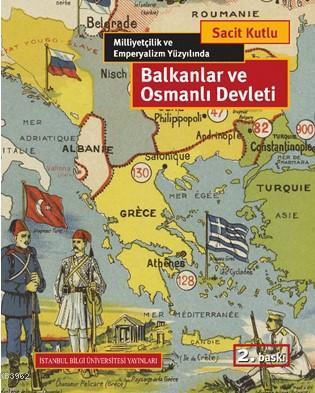Balkanlar ve Osmanlı Devleti