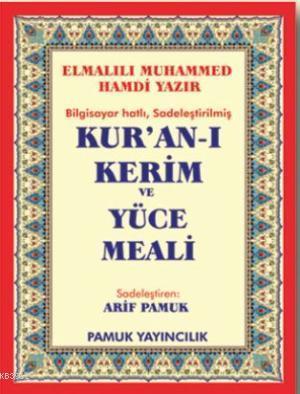 Bilgisayar Hatlı Kur'an-ı Kerim ve Yüce Meali (Elmalılı-006, Orta Boy, Kutulu, Şamua)