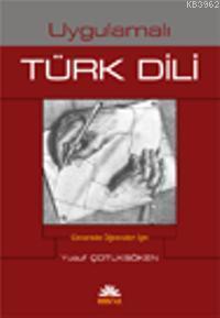 Uygulamalı Türk Dili (Tek Cilt)