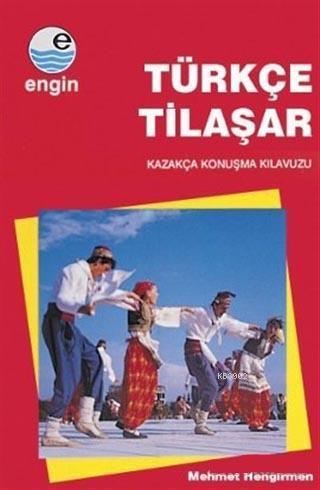 Türkçe Tilaşar; Kazakça Konuşma Kılavuzu