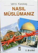 Nasıl Müslümanız