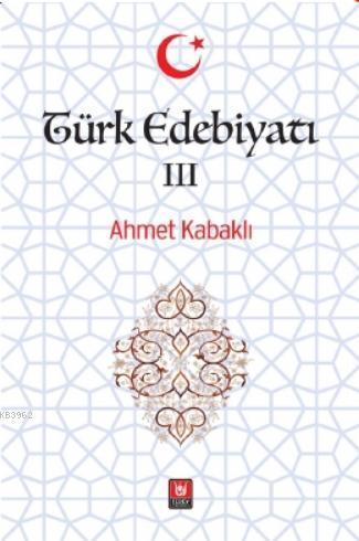 Türk Edebiyatı III