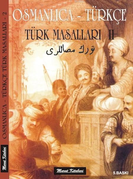 Türk Masalları 2; Osmanlıca - Türkçe