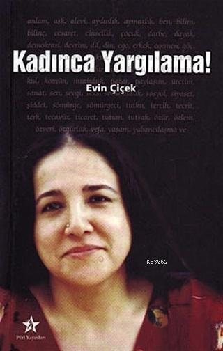 Kadınca Yargılama! - Evin Çiçek - 9789759010355 - Kitap   garantikitap.com