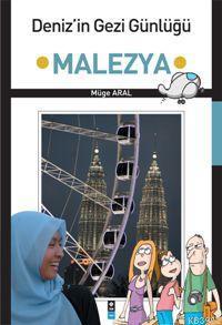 Deniz'in Gezi Günlüğü Malezya