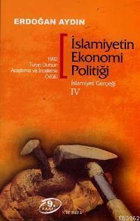 İslamiyetin Ekonomi Politiği - İslamiyet Gerçeği IV