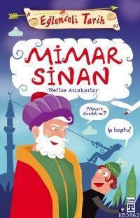 Mimar Sinan; Eğlenceli Tarih