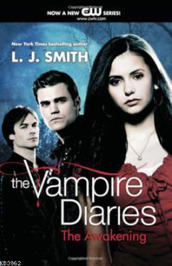 The Vampire Diaries: The Awakening Vol:1