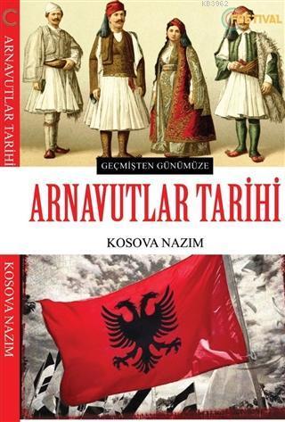 Arnavutlar Tarihi; Geçmişten Günümüze