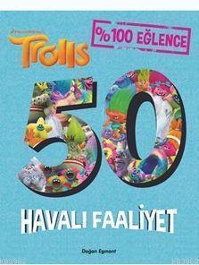 Trolls - 50 Havalı Faaliyet