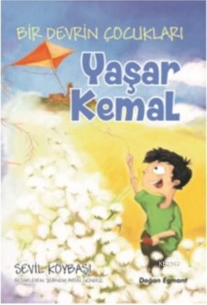 Bir Devrin Çocukları; Yaşar Kemal