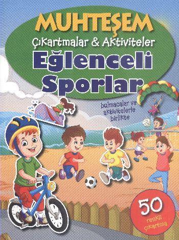 Muhteşem Çıkartmalar-Aktiviteler; Eğlenceli Sporlar