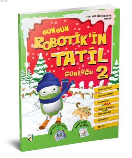 -2018- Robotik'in Tatil Günlüğü - 2. Sınıf; Robotik'in Tatil Günlüğü 2