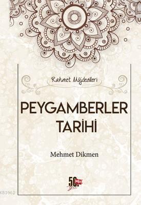 Peygamberler Tarihi; Rahmet Müjdecileri