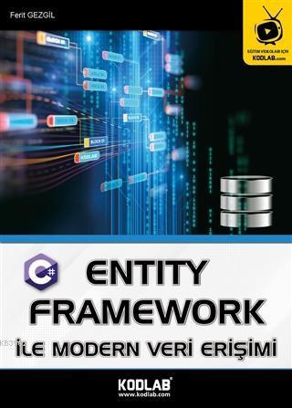 Entity Framework İle Modern Veri Erişimi