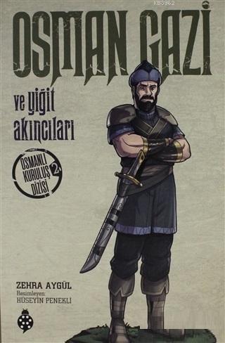 Osman Gazi ve Yiğit Akıncıları Osmanlı Kuruluş Dizisi 2