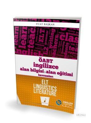 ÖABT İngilizce Alan Bilgisi ve Alan Eğitimi Kavramları ELT Linguistics Literature