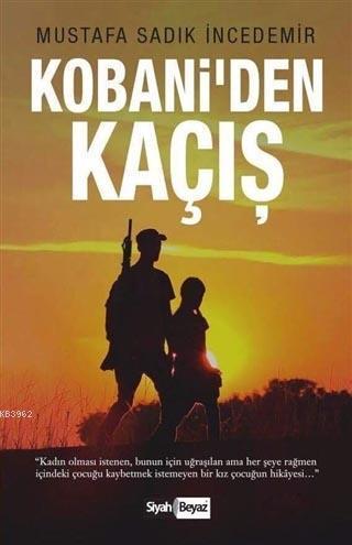 Kobani'den Kaçış