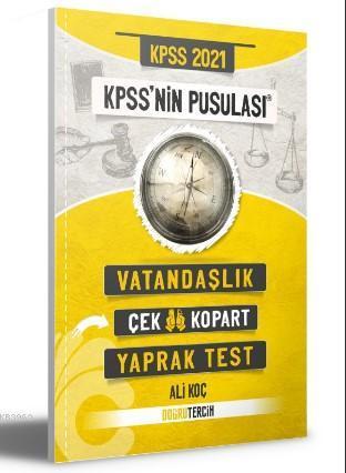 2021 KPSS'NİN Pusulası Vatandaşlık Çek Kopart Yaprak Test