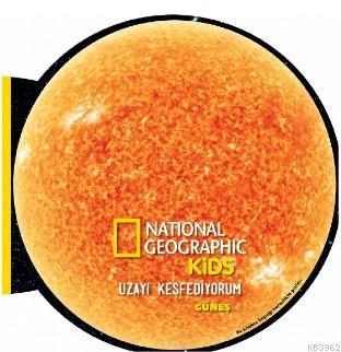 National Geographic Kids- Uzayı Keşfediyorum Güneş