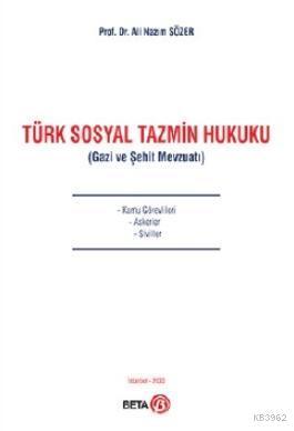 Türk Sosyal Tazmin Hukuku (Gazi ve Şehit Mevzuatı)