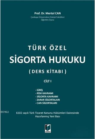 Türk Özel Sigorta Hukuku (Ders Kitabı) Cilt 1