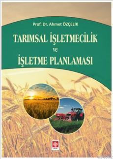 Tarımsal  İşletmecilik ve İşletme Planlaması