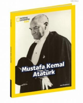 Mustafa Kemal Atatürk; National Geographic Kids