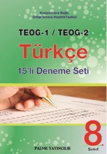 8. Sınıf TEOG-1 TEOG-2 Türkçe 15 li Deneme Seti