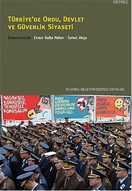 Türkiye'de Ordu Devlet ve Güvenlik Siyaseti