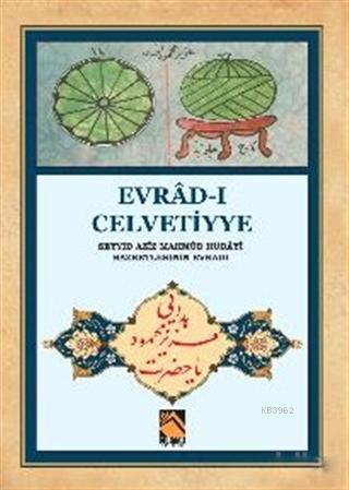 Evrad-ı Celvetiyye; Seyyid Aziz Mahmud Hüdayi Hazretlerinin Evradı