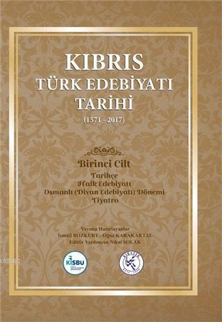 Kıbrıs Türk Edebiyatı Tarihi (1571 - 2017) Beş Cilt Takım