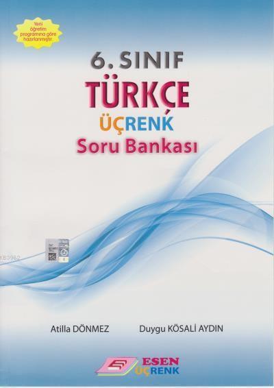 6. Sınıf Türkçe Üçrenk Soru Bankası